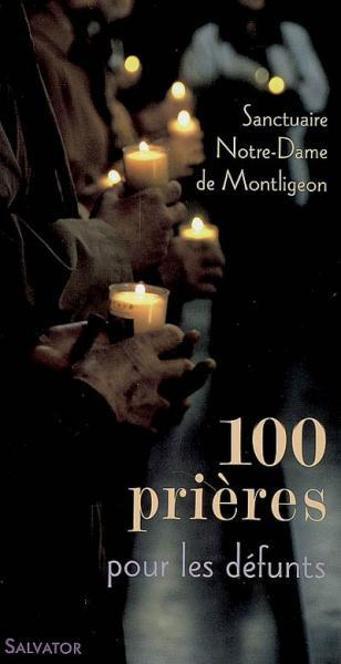 100 prieres pour les defunts